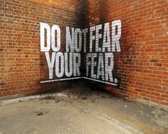 Do not fear your fear #inspiration #quotes #typography
