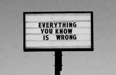 Everything You Know Is Wrong ! | The Khooll #signt