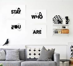 Stay Who You Are Posters