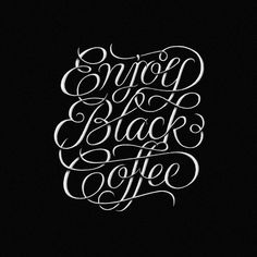 Typeverything.comEnjoy Black Coffee by Simon Ã…lander #lettering