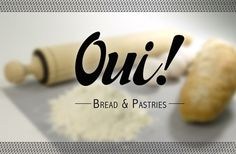Oui! Bread & Pastries