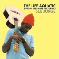 SEU JORGE « munchiegonetoheaven #wes #cover #seu #aquatic #jorge #andersson #life