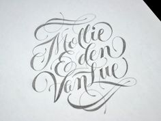 Mollie Eden VanLue #lettering #script #ornate #swashes #hamrick #typography