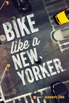 Bike like a New Yorker— Mother New York #cycling #type #nyc #bike #advert