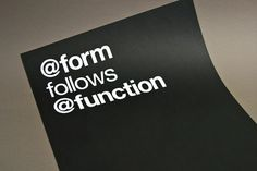 » Form Follows Function » The Print Sale #form #function #swiss #print #black #photography #twitter #poster #helvetica