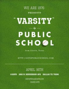 Varsity Show @ We Are 1976 | PUBLIC SCHOOL #school #public #poster #typography
