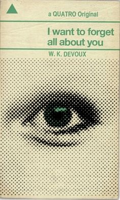 I want to forget all about you #eye #book