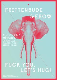 Fuck You, Let's Hug on Behance #fuck #hug #print #design #graphic #elephant #typography