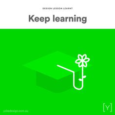 10. KEEP LEARNING AND GROWING