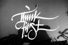 All sizes | tf | Flickr - Photo Sharing! #calligraphy #think #lettering #greg #first #papagrigoriou