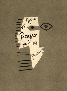 Picasso de 1916 1961. Cover. Artist: Pablo Picasso, Jean Cocteau. Author: Jean Cocteau. Publisher: Éditions du Rocher, Monaco, 1962. #cover #book