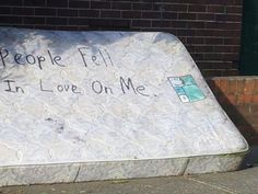people fell in love on me #street art