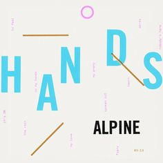 Alpine - Hands, Tim Royall #album #cover #artwork