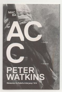 macba. peter watkins program. - Image Board: snsouthwick #photography #typography