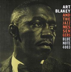 Art Blakey & The Jazz Messenger - Blue Note 4003 album cover