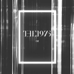 Album Review: The 1975 – IV EP #the 1975