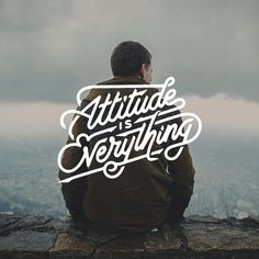 Attitude is everything #calligraphy #font #attitude #photo