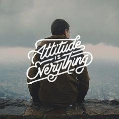 Attitude is everything #calligraphy #font #attitude #photo