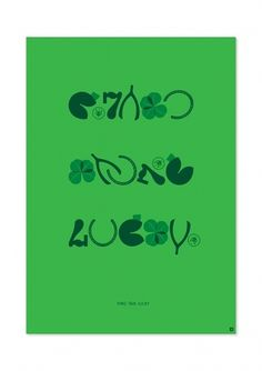 Posters – Self Initiated Project on the Behance Network #typography #third #poster #time #lucky #green