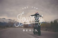 Let The Journey Begin #type #lettering #typography