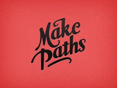 Make Paths #justin #hall