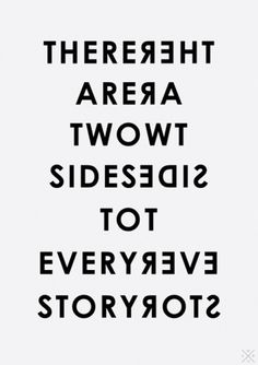 There are two sides #quote #typograph #poster