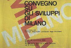 Max Huber, Convegno Su Gli Sviluppi Di Milano, 1959 #max #huber #1959 #design #graphic #poster