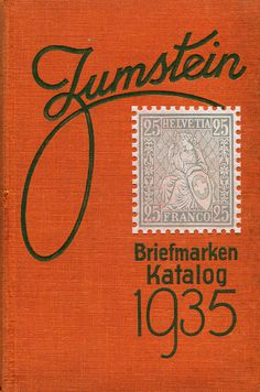 Typeverything.comCover of Zumstein's Briefmarken Katalog 1935. via newhousebooks.tumblr.com #stamp #lettering #typography
