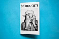 No Thoughts magazine #xerox #zine #white #black #photography #and #magazine