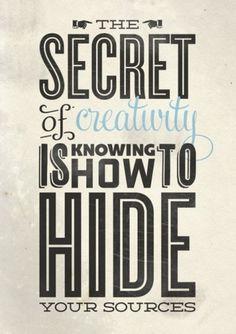 Lovely stuff / tumblr_lol2op1yGc1qa2wo7o1_500.jpg (JPEG-Grafik, 494x700 Pixel) #secret #creativity #quotes #swords #typography