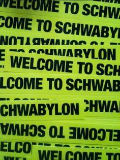 (4) Tumblr #welcome #schwabylon #to