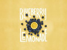 Blueberry Lemonade Lettering/Photo #type #lettering #hand #typography
