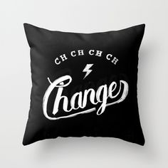 Changes - throw pillow
