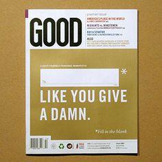 GOOD #a #damn #publication #give #good #magazine