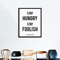 Stay Hungry Stay Foolish poster - Posters #steve #apple #jobs #poster