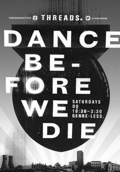 Threads – Dance before we die #poster