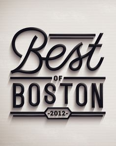 best of boston #typography #type #boston #3d