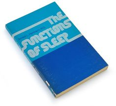 Typeverything.com The Functions of Sleep, 1973... - Typeverything #letters #book #cover #type #blue #typography
