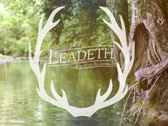 He Leadeth Me #icon #antlers #typography