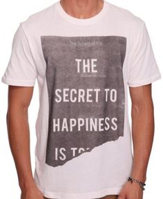 Jay Mug — The Secret to Happiness is …… T-Shirt #fashion #design #quotes