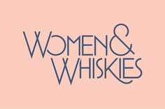 Women & Whiskies | Namesake #logo #branding #identity