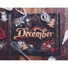December by Calligritype #december #food #typography