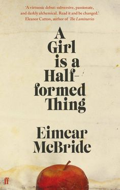 A Girl is a Half-formed Thing #faber #book #cover #2014 #donna #payne