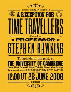 The Stephen Hawking Time Travel Invitation Print | creativebitsxe2x84xa2 #typography #retro #cool things