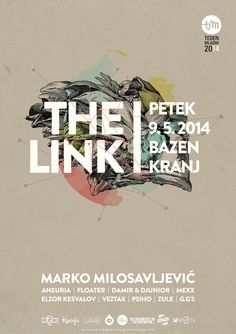 The Link poster. #link #design #the #poster #music #electronic