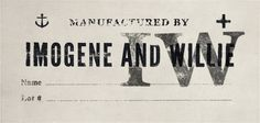imogene + willie #branding #willie #texture #tag #imogene #vintage #+ #logo