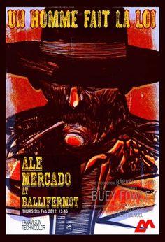 Alé Mercado at Ballifermot – Ale Mercado Website #film #western #red #spaghetti #illustration #poster #grunge