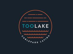 TooLake - Cable Park Latina Identity #sport #branding #surf #icon #latina #park #corporate #extreme #minimal #lake #logo #wakeboard #cable