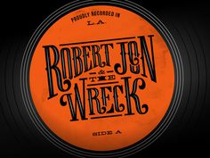 Robert Jon Record with Logo A by Amy Hood