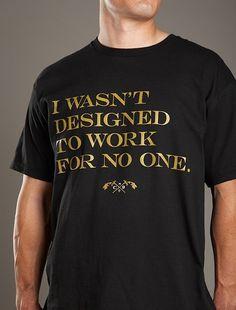 I Wasn't Designed Black T-Shirt [S11-BLK-Designed-T] : Calico No.9 Store, Live In The Last #swag #lookbook #designed #serif #calico9 #street #fashion #style